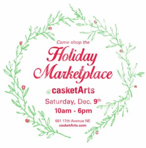 Casket Arts Holiday Marketplace 2017